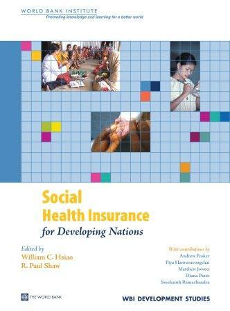 Social Health Insurance for Developing Nations EB9780821369500
