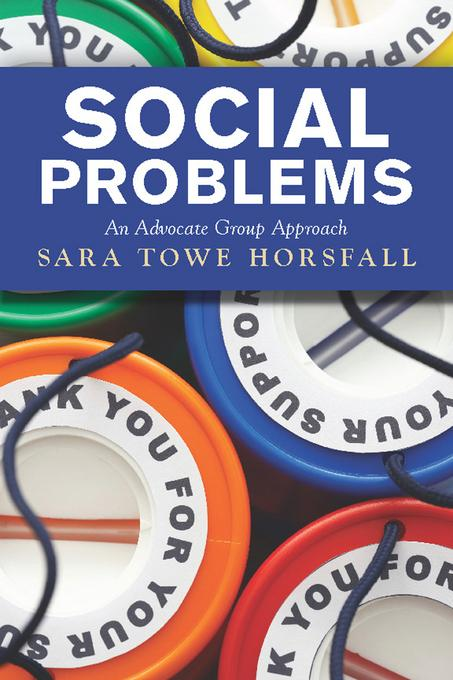 Social Problems: An Advocate Group Approach EB9780813345086