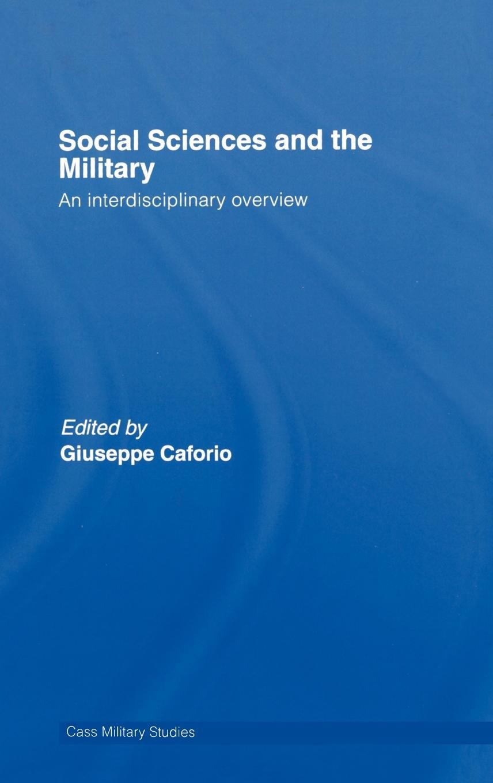 Social Sciences & the Military,, Caforio EB9780203966778