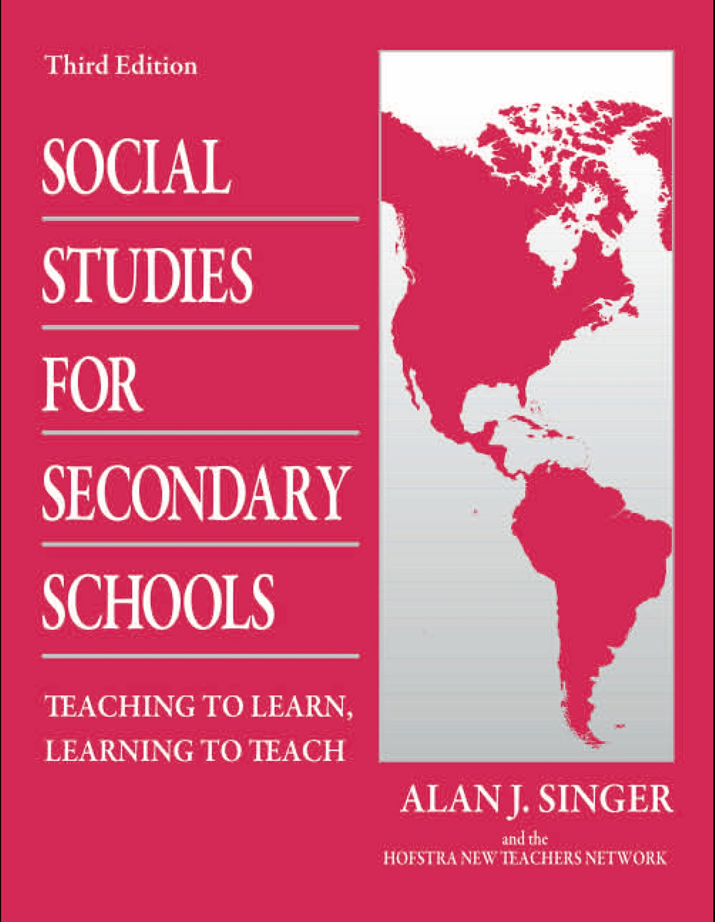 Social Studies for Secondary Schools: Teaching to Learn, Learning to Teach EB9780203891872