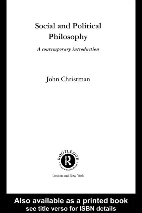 Social and Political Philosophy: A Contemporary Introduction EB9780203770894