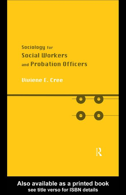 Sociology for Social Workers and Probation Officers EB9780203215982