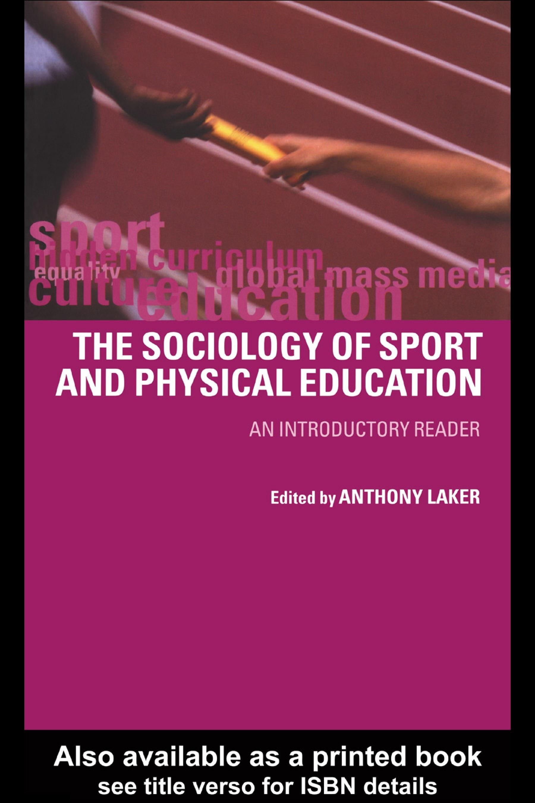 Sociology of Sport and Physical Education: An Introduction EB9780203194119