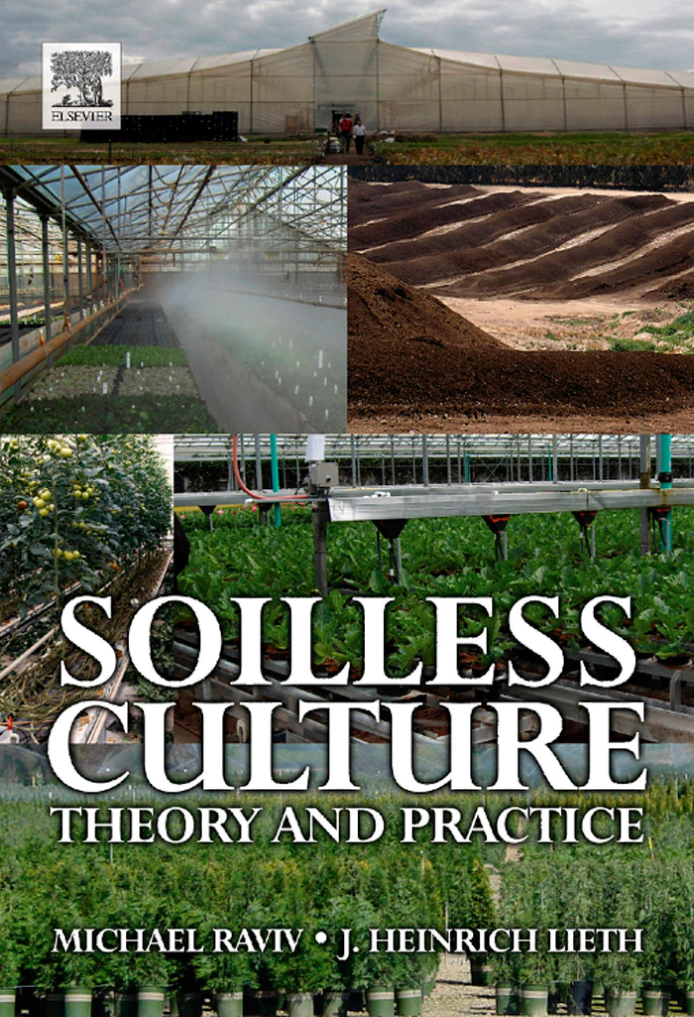 Soilless Culture: Theory and Practice: Theory and Practice EB9780080556420