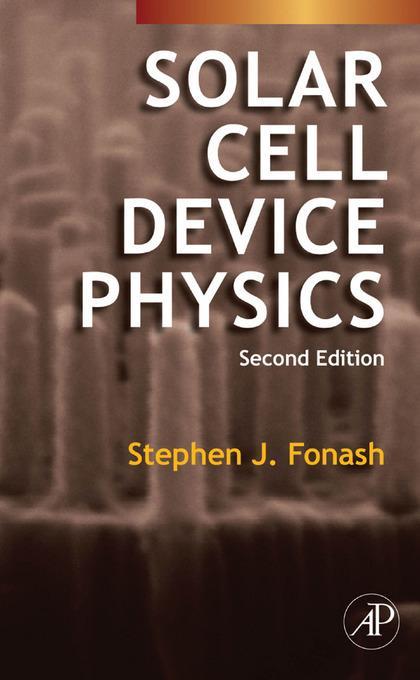 Solar Cell Device Physics EB9780080912271