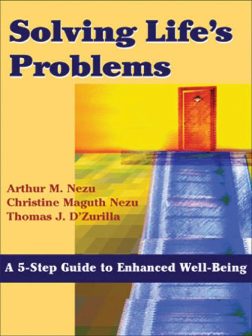 Solving Life's Problems: A 5-Step Guide to Enhanced Well-Being EB9780826114754