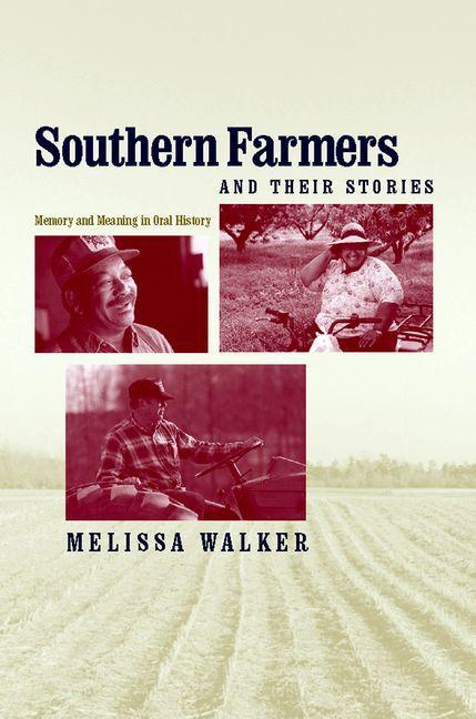 Southern Farmers and Their Stories EB9780813137414