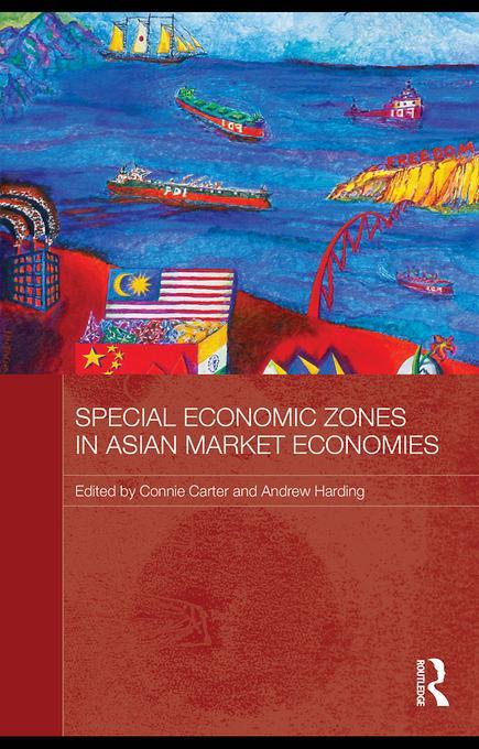 Special Economic Zones in Asian Market Economies EB9780203841860