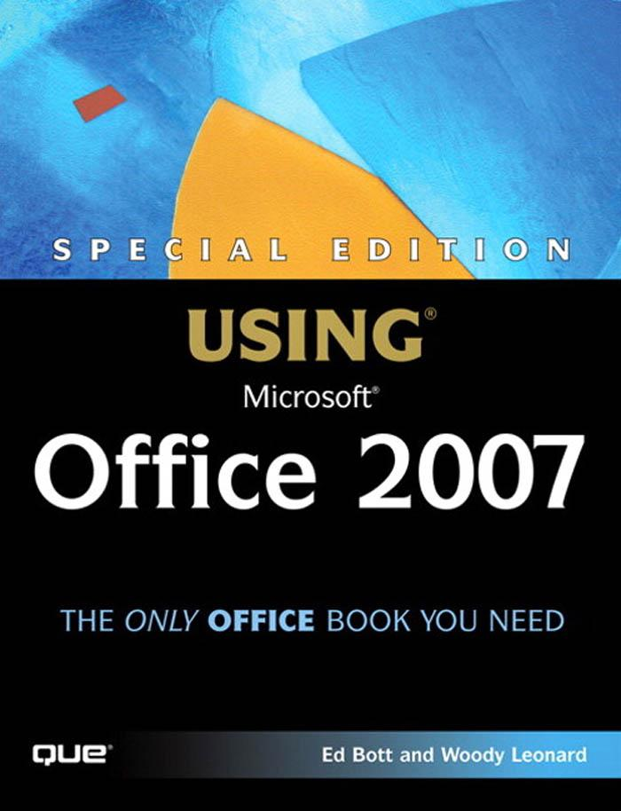 Special Edition Using Microsoft? Office 2007 EB9780768667356