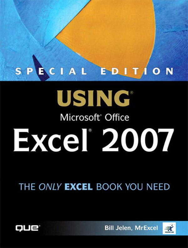 Special Edition Using Microsoft Office Excel 2007 EB9780132714594