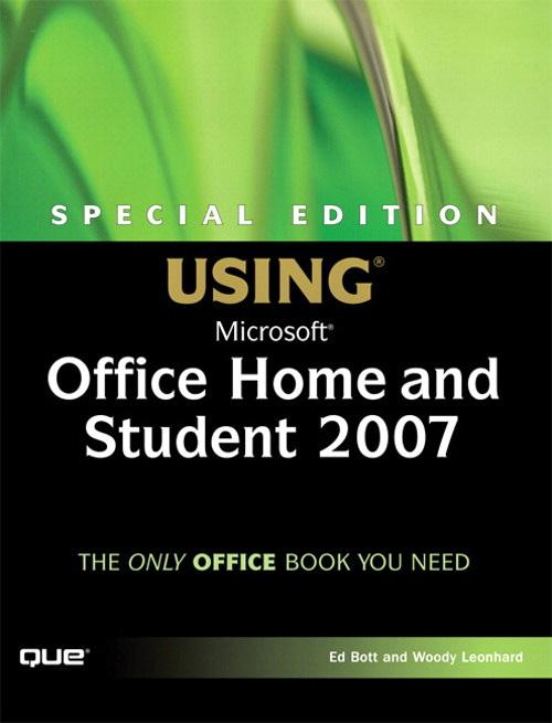 Special Edition Using Microsoft Office Home and Student 2007 EB9780132714600
