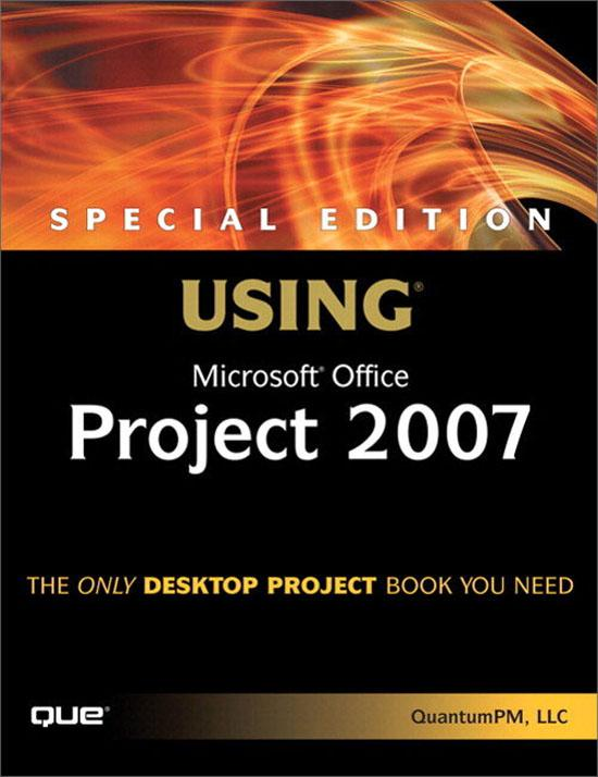 Special Edition Using Microsoft Office Project 2007 EB9780132714631