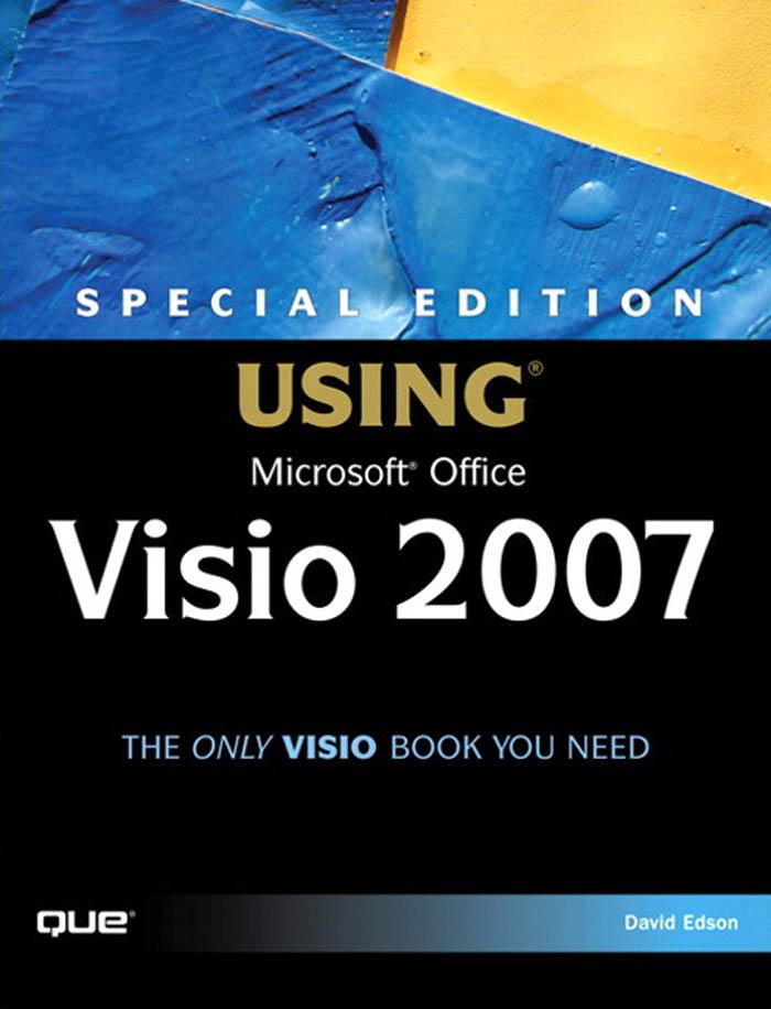 Special Edition Using Microsoft? Office Visio? 2007 EB9780768679458