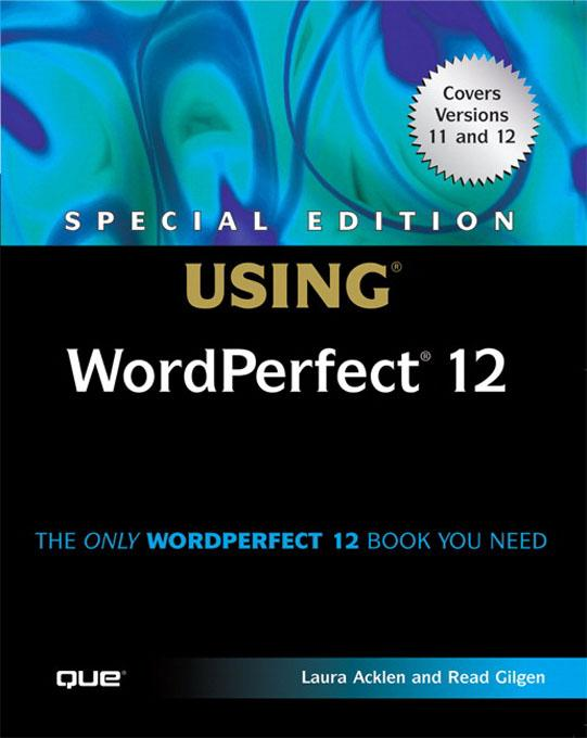 Special Edition Using WordPerfect 12 EB9780768663792