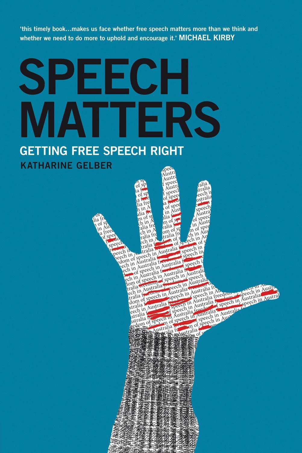 Speech Matters: Getting Free Speech Right EB9780702247316