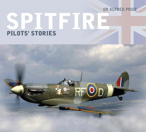 Spitfire: Queen of the Skies EB9780752477091