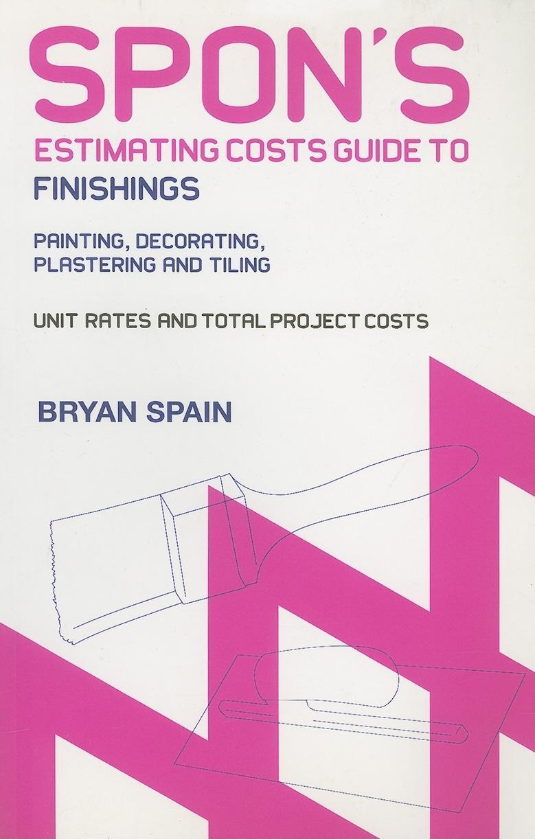 Spon's Estimating Costs Guide to Finishings EB9780203011201