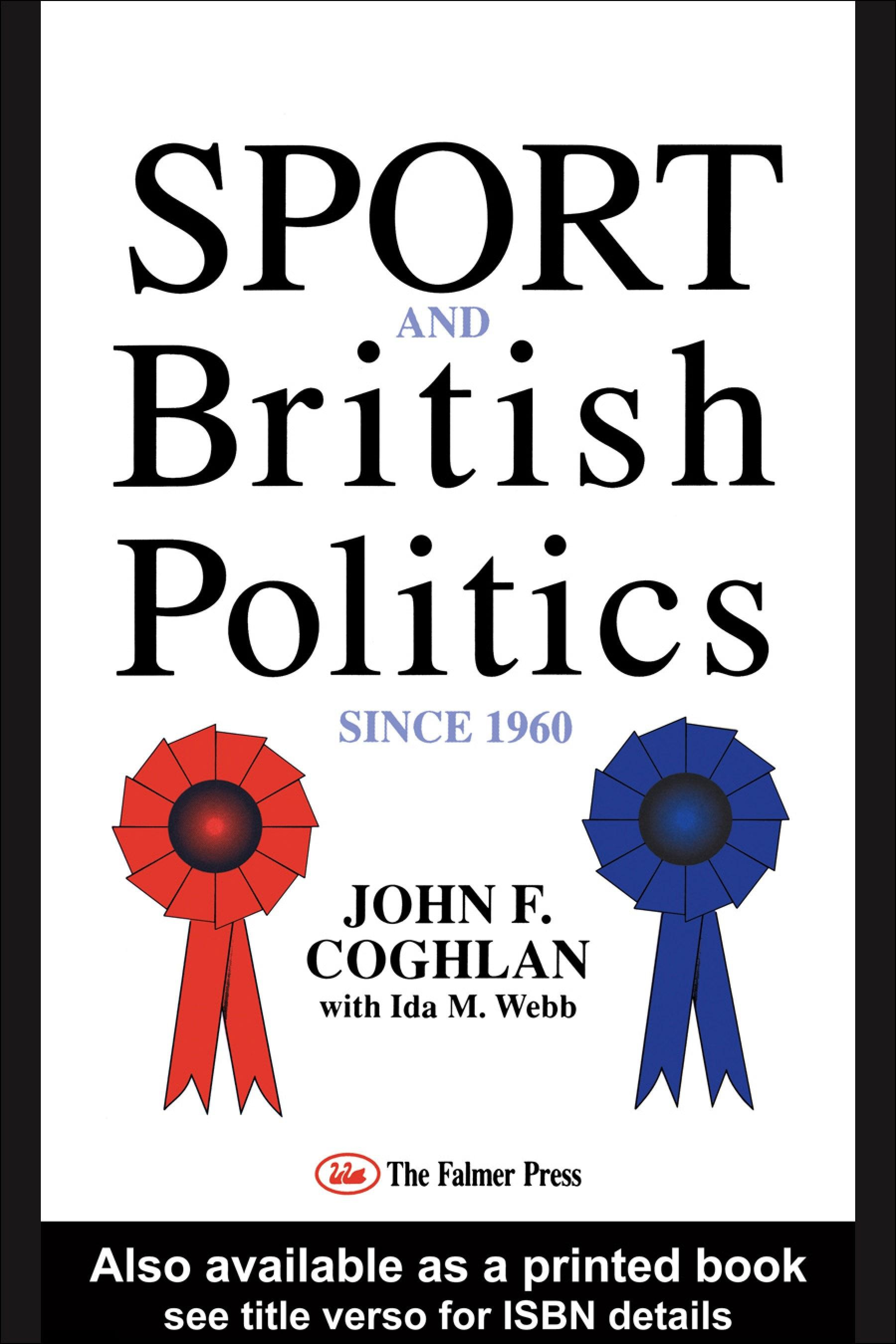 Sport And British Politics Since 1960 EB9780203362877
