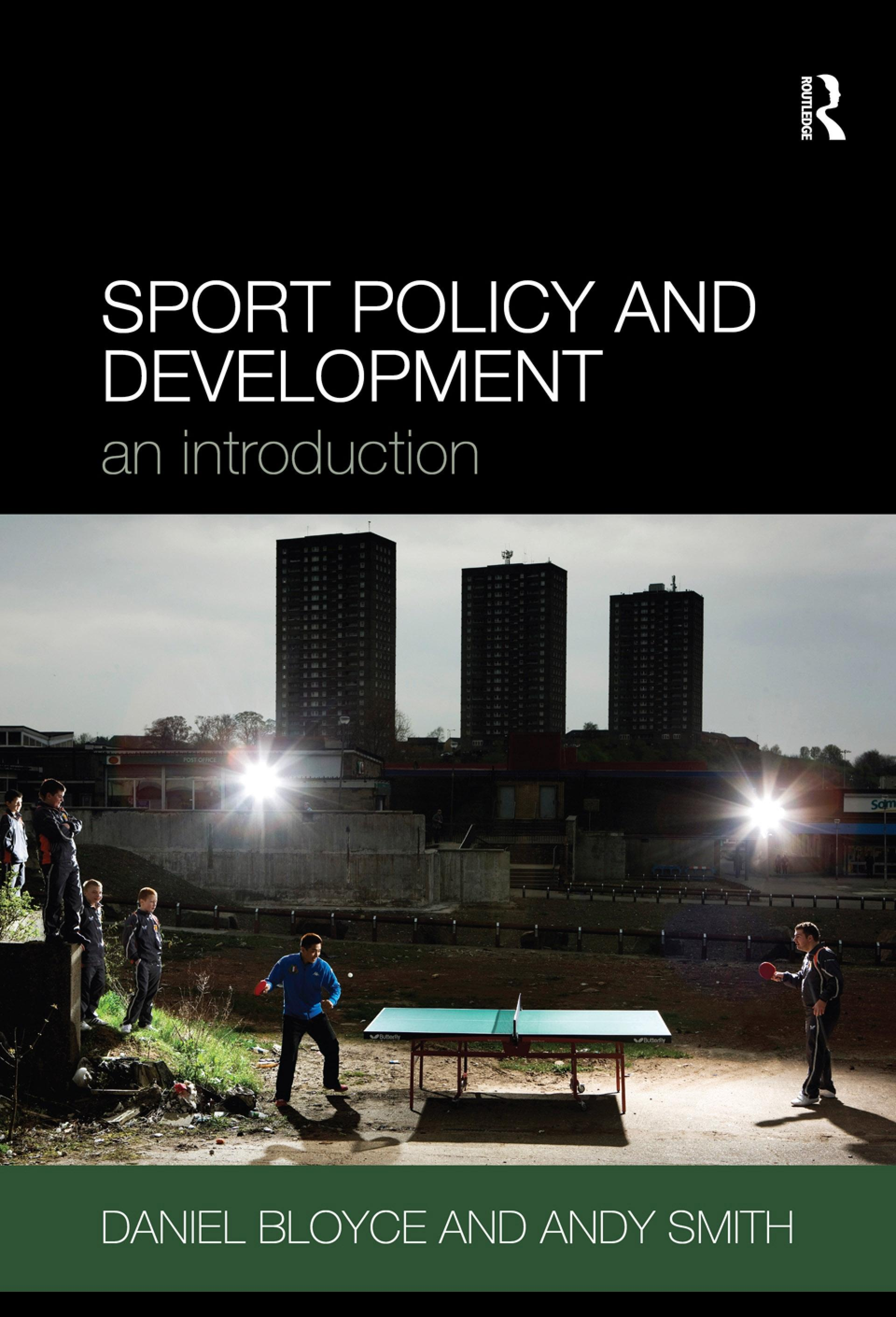 Sport Policy and Development: An Introduction EB9780203890684
