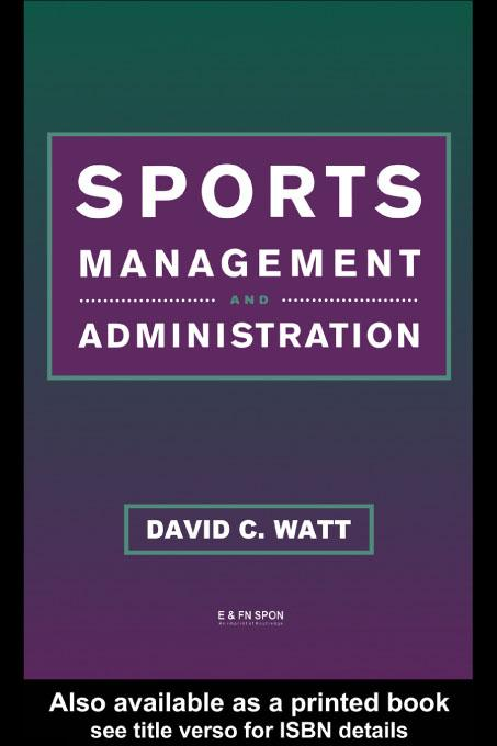 Sports Management and Administration EB9780203783535