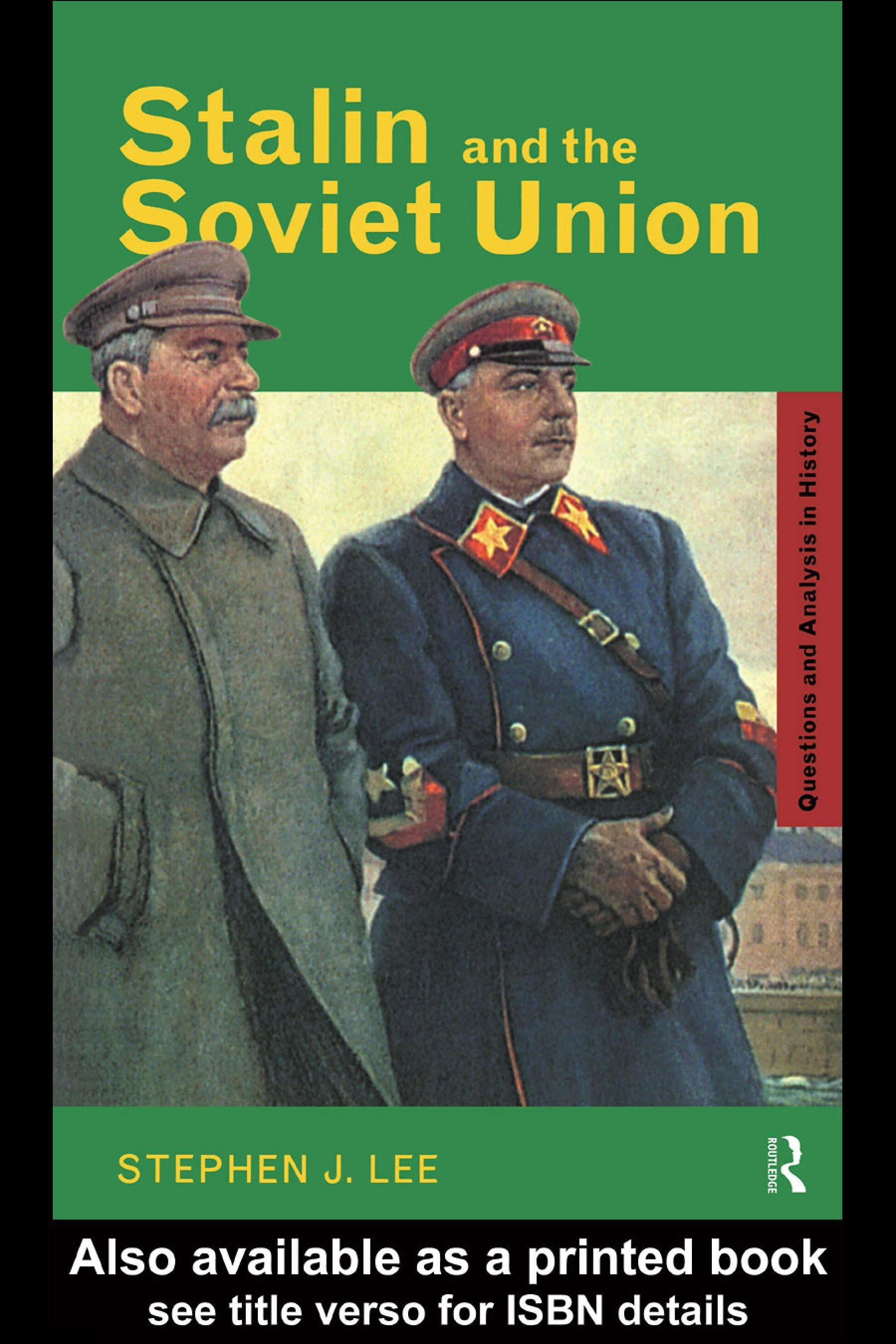 Stalin and the Soviet Union EB9780203979891