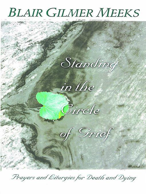 Standing in the Circle of Grief: Prayers and Litugies for the Dying EB9780687082421