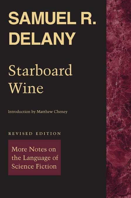 Starboard Wine: More Notes on the Language of Science Fiction