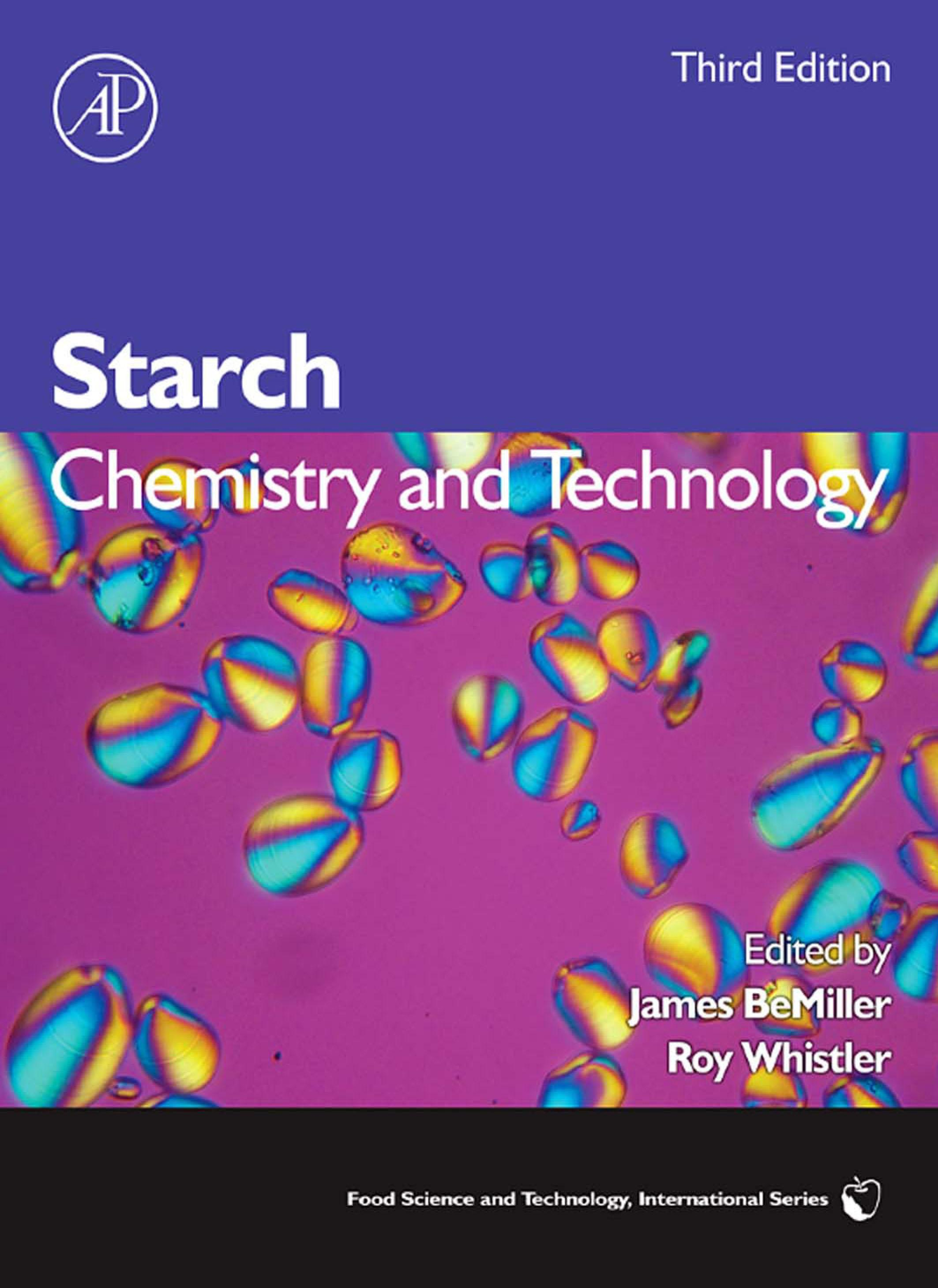 Starch: Chemistry and Technology EB9780080926551