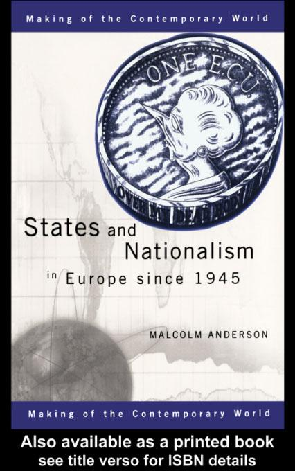 States and Nationalism in Europe Since 1945 EB9780203176610