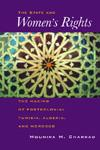 States and Women's Rights: The Making of Postcolonial Tunisia, Algeria, and Morocco EB9780520900523