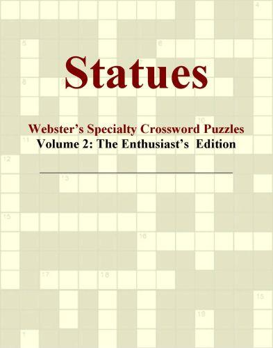 Statues - Webster's Specialty Crossword Puzzles, Volume 2: The Enthusiast's  Edition