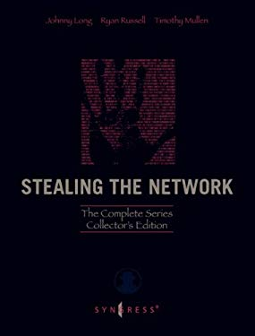 Stealing the Network: The Complete Series Collector's Edition, Final Chapter, and DVD: The Complete Series Collector's Edition, Final Chapter, and DVD EB9780080949208