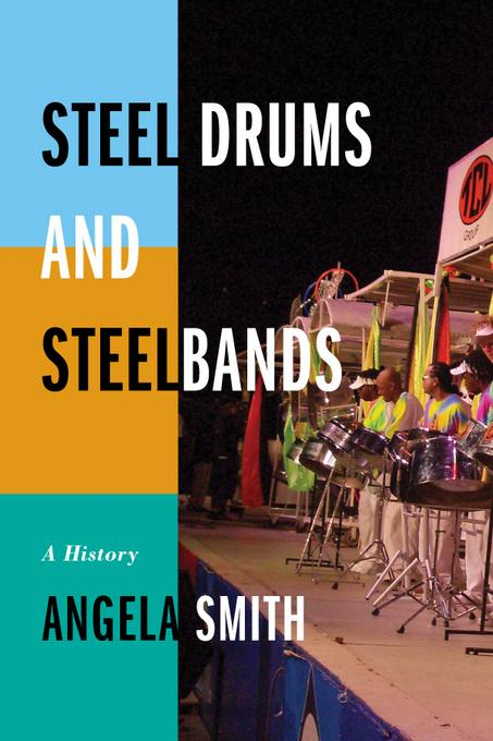 Steel Drums and Steelbands: A History EB9780810883437