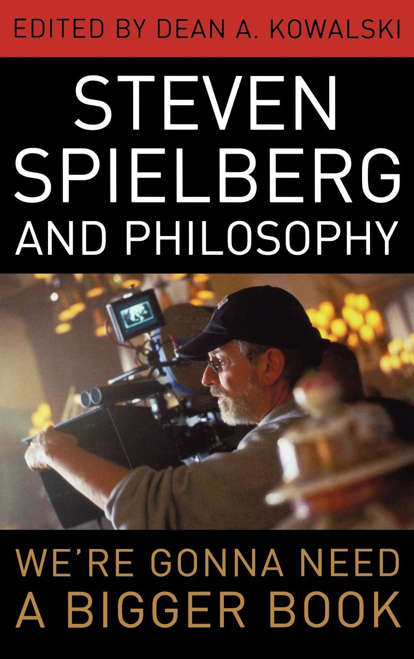 Steven Spielberg and Philosophy EB9780813173245