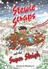 Stewie Scraps and the Super Sleigh EB9780857471970