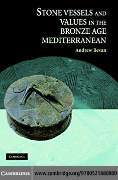 Stone Vessels and Values in the Bronze Age Mediterranean EB9780511332203
