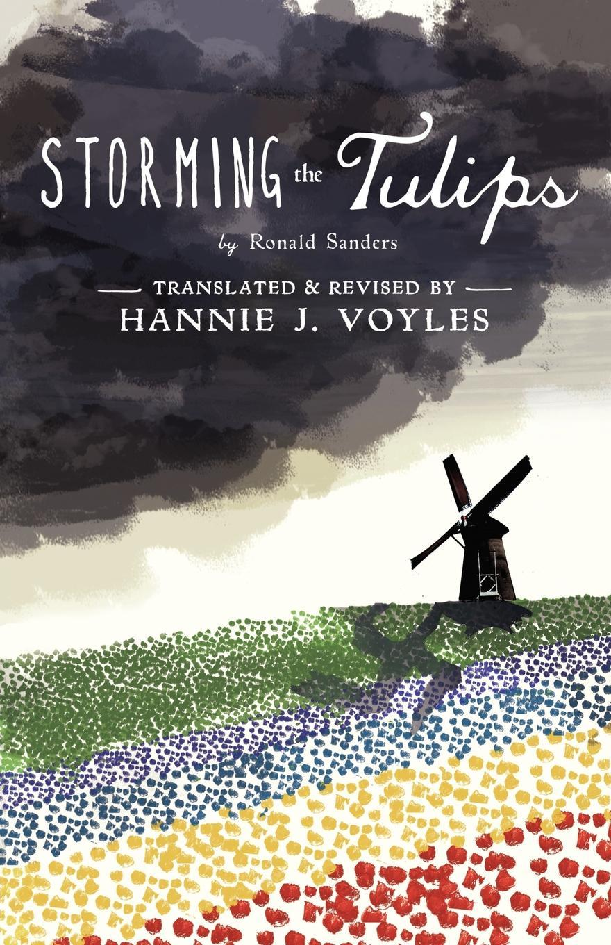 Storming the Tulips EB9780983080015