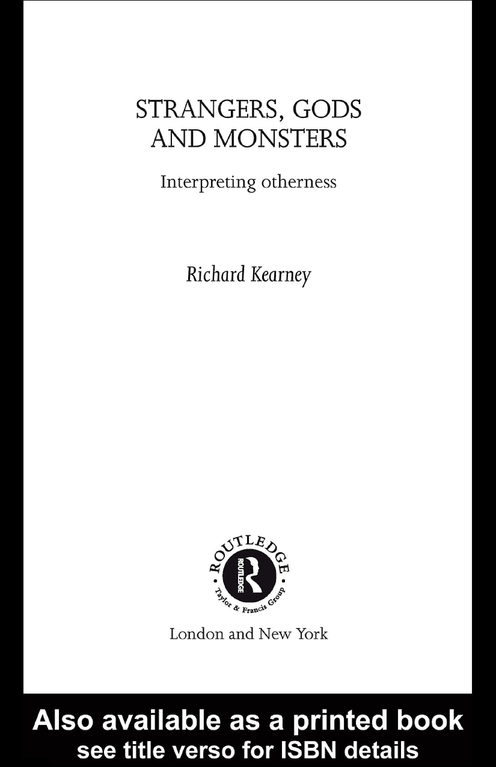 Strangers, Gods and Monsters: Interpreting Otherness EB9780203994719