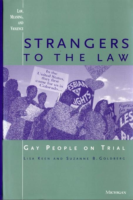 Strangers to the Law: Gay People on Trial EB9780472022762
