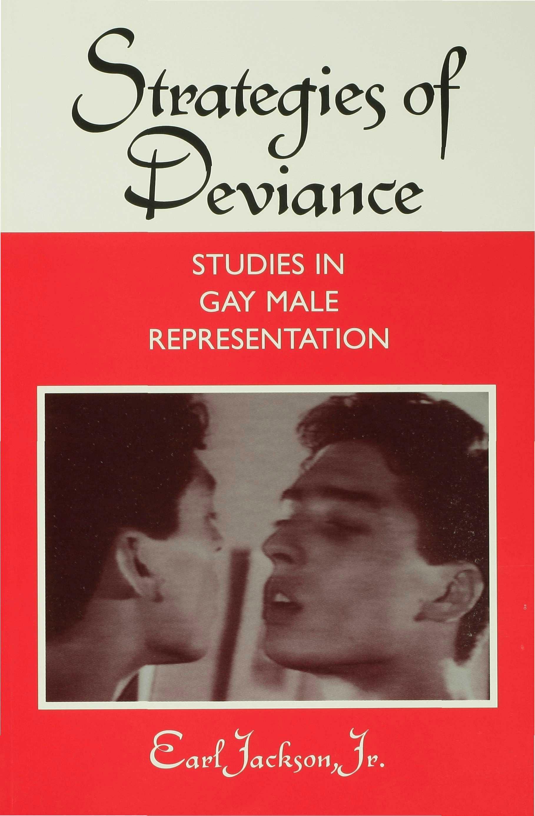 Strategies of Deviance