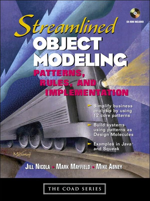 Streamlined Object Modeling: Patterns, Rules, and Implementation EB9780132797368
