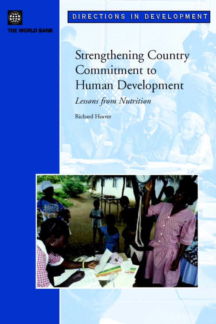 Strengthening Country Commitment to Human Development: Lessons from Nutrition EB9780821361658