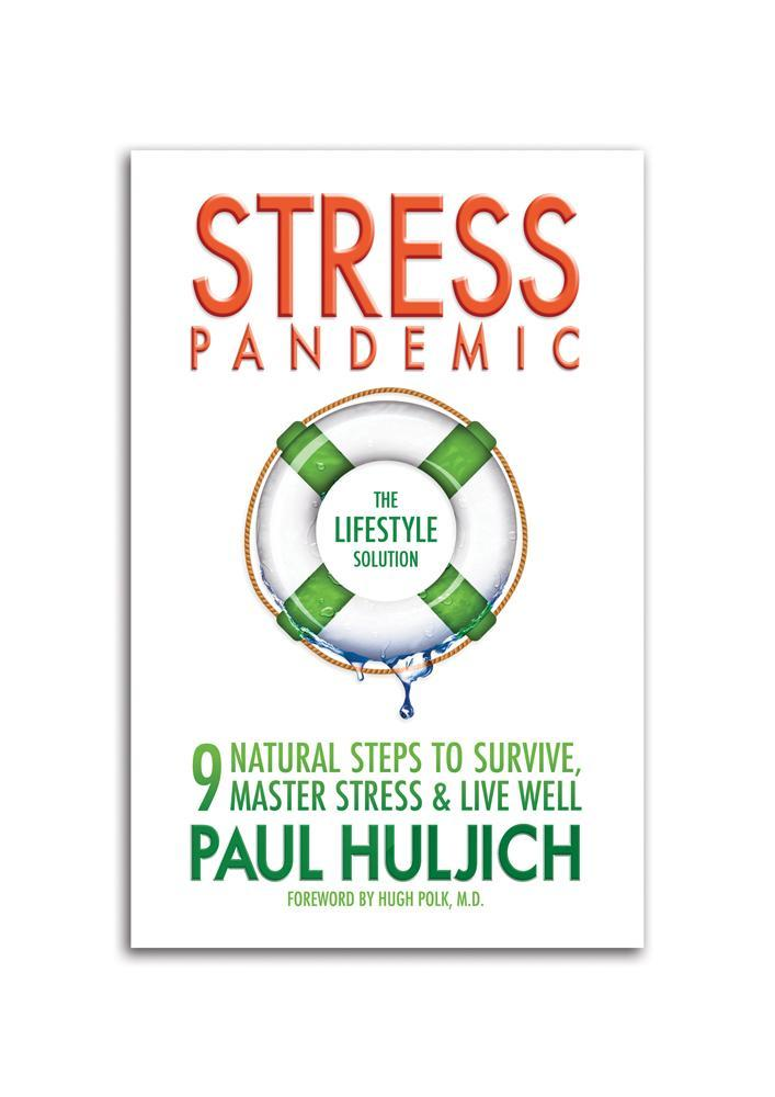 Stress Pandemic: The Lifestyle Solution EB9780984820412