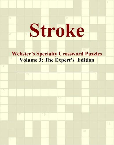 Stroke - Webster's Specialty Crossword Puzzles, Volume 3: The Expert's  Edition