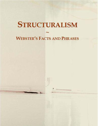 Structuralism: Webster?s Facts and Phrases EB9780546657685