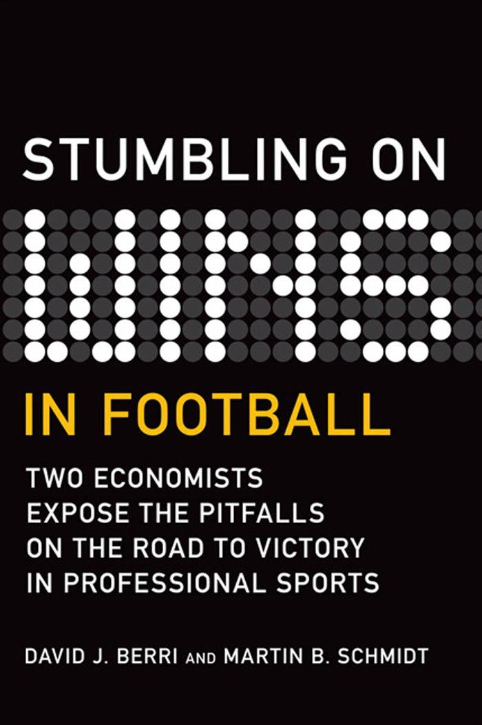 Stumbling On Wins in Football: Two Economists Expose the Pitfalls on the Road to Victory in Professional Sports EB9780132119214