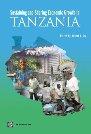 Sustaining and Sharing Economic Growth in Tanzania EB9780821371961