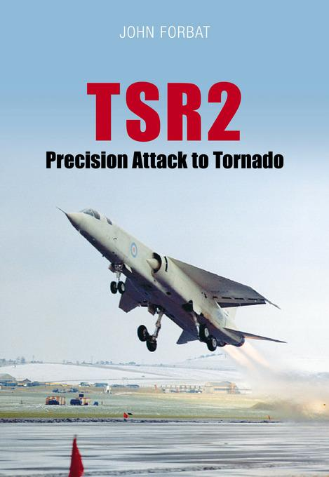 TSR2: Navigation and Weapon Delivery EB9780752487908