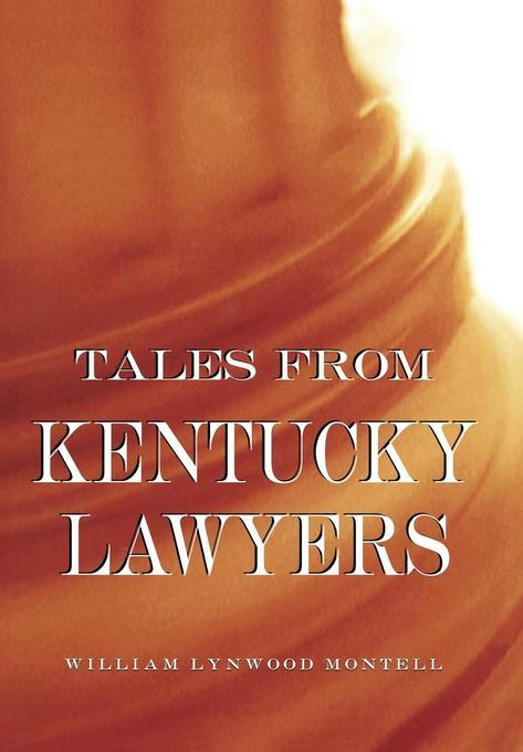 Tales from Kentucky Lawyers EB9780813127132