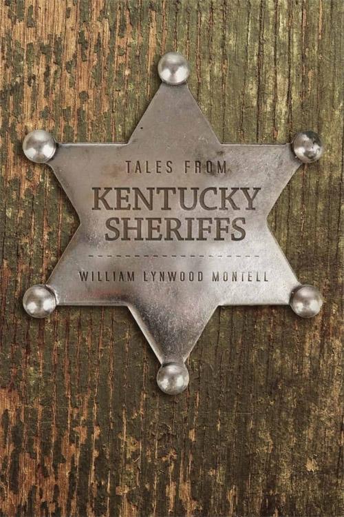 Tales from Kentucky Sheriffs EB9780813134055